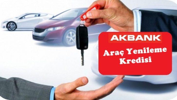 Akbank Araç Yenileme Kampanyası (Taşıt Kredisi)