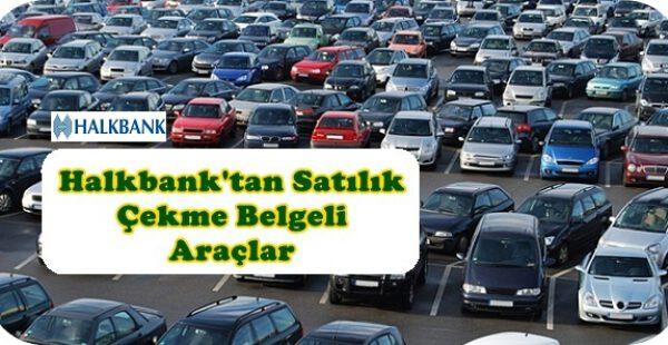 Halkbank'tan Satılık İkinci El Araçlar