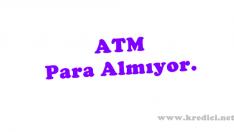 ATM Parayı Kabul Etmiyor Ne Yapmalıyım?