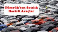 Gümrük'ten Satılık Kelepir Araçlar (Hacizli Araçlar)