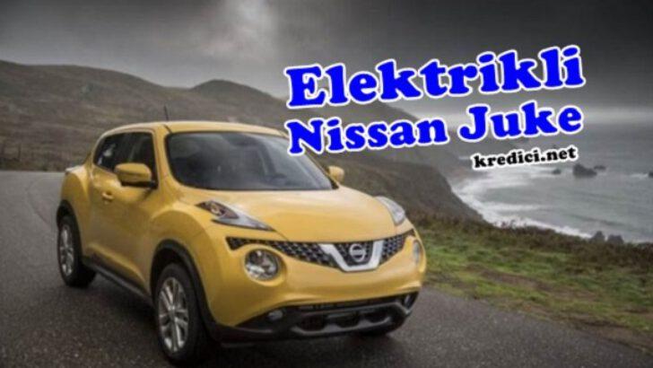 Nissan Juke ve Elektrikli versiyonu