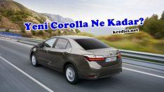 Yeni Corolla Ne Kadar?