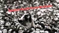 İşsizlere Kredi Veren Bankalar Hangileridir?