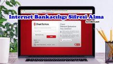 Ziraat Bankası İnternet Bankacılığı Şifre Alma