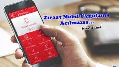 Ziraat Bankası Mobil Uygulama Açılmıyor Ne Yapmalıyım?