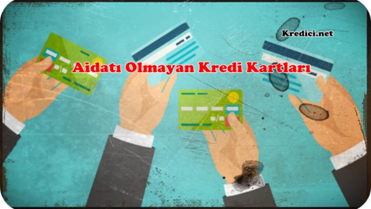 Aidatı Olmayan Kredi Kartları Hangileri