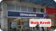 Halkbank Hızlı Kredi