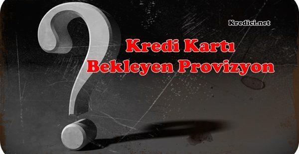 Kredi Kartı Provizyon Nedir? Nasıl İptal Edilir?