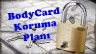 BodyCard Koruma Planı Nedir?