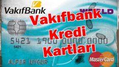 Vakıfbank kredi kartları 2020