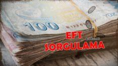İnternetten EFT Sorgulamak Mümkün mü? Nasıl Yapılır?