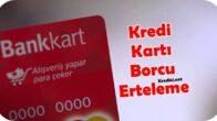 Ziraat Bankası Bankart Combo Kredi Kartı Borcu Taksit Erteleme